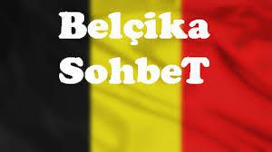 Belçikalı Kadınlarla Sohbet  ve Belçikalı Sohbet
